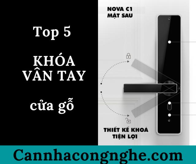 Top 5 khóa vân tay cửa gỗ đáng mua nhất hiện nay