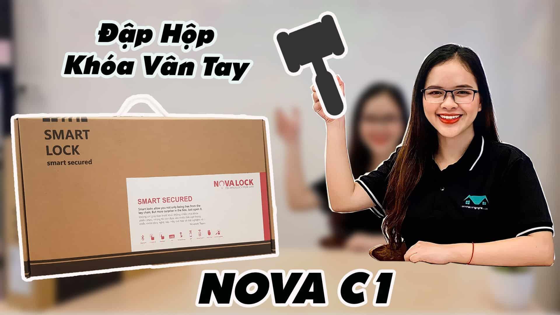 Đập hộp khóa vân tay NOVA C1