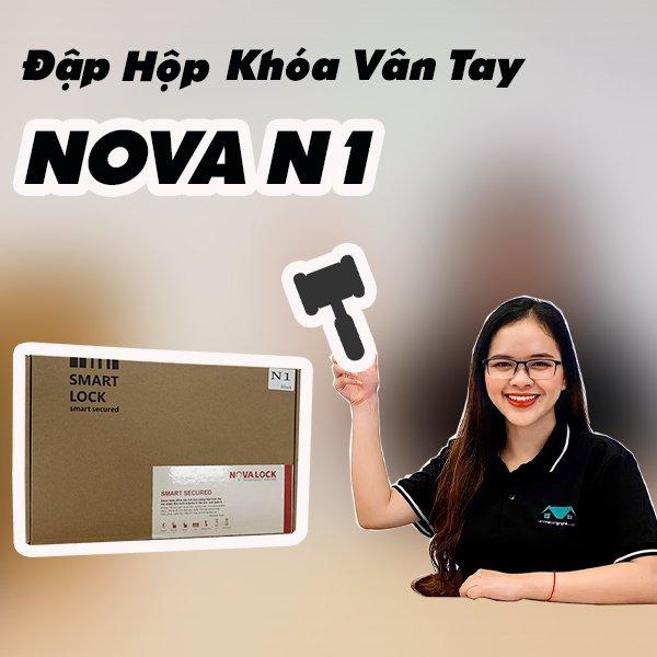 Đập hộp khóa vân tay Nova N1